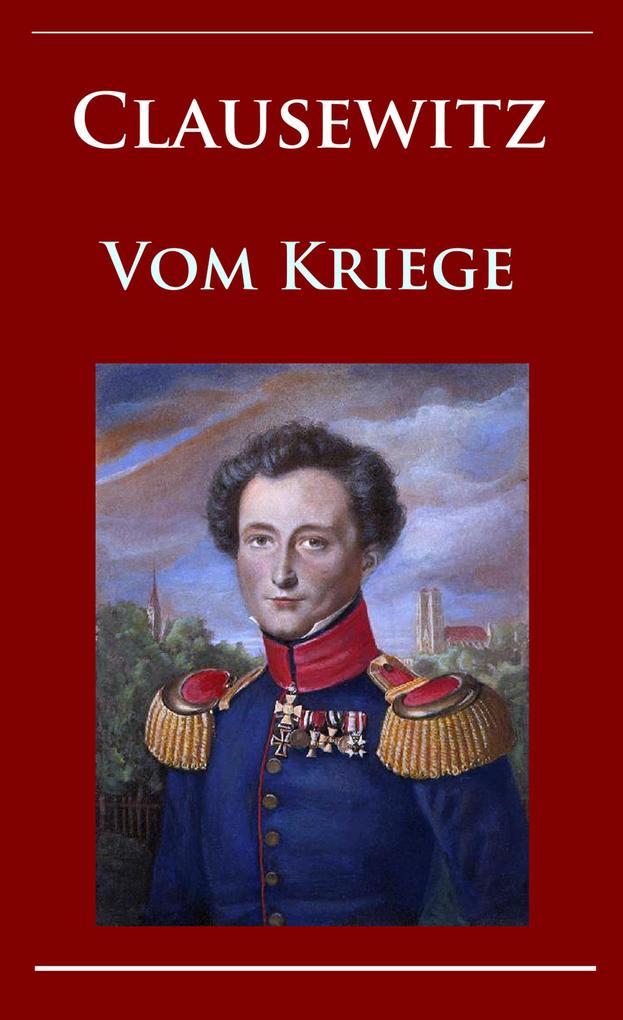 Clausewitz - Vom Kriege als eBook epub