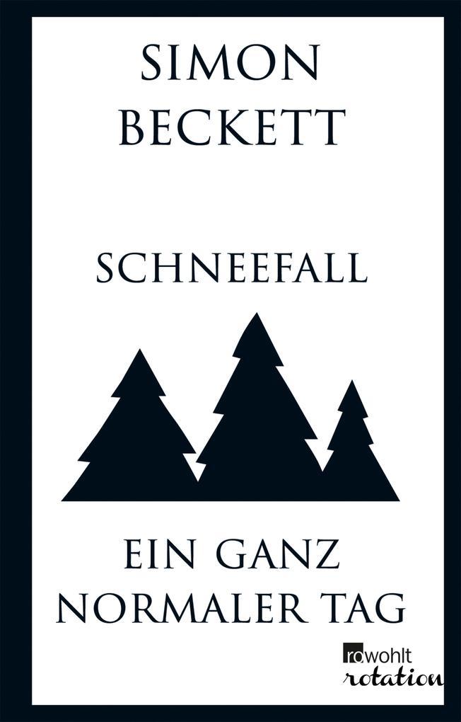Schneefall & Ein ganz normaler Tag als eBook