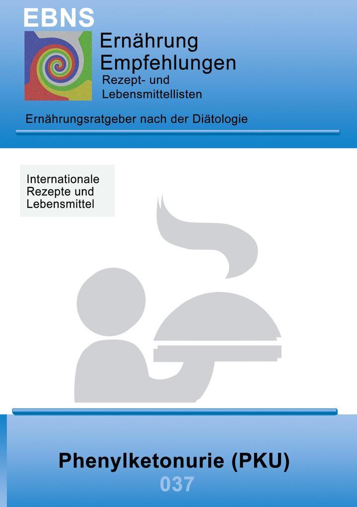 Ernährung bei Phenylketonurie (PKU) als Buch (gebunden)
