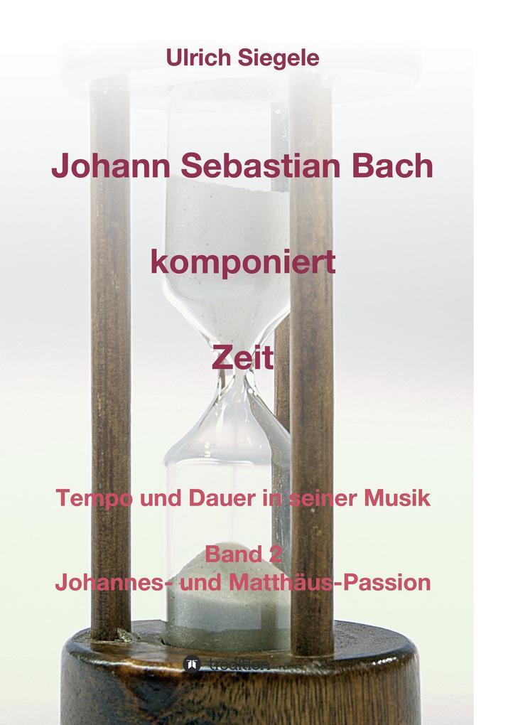 Johann Sebastian Bach komponiert Zeit als Buch