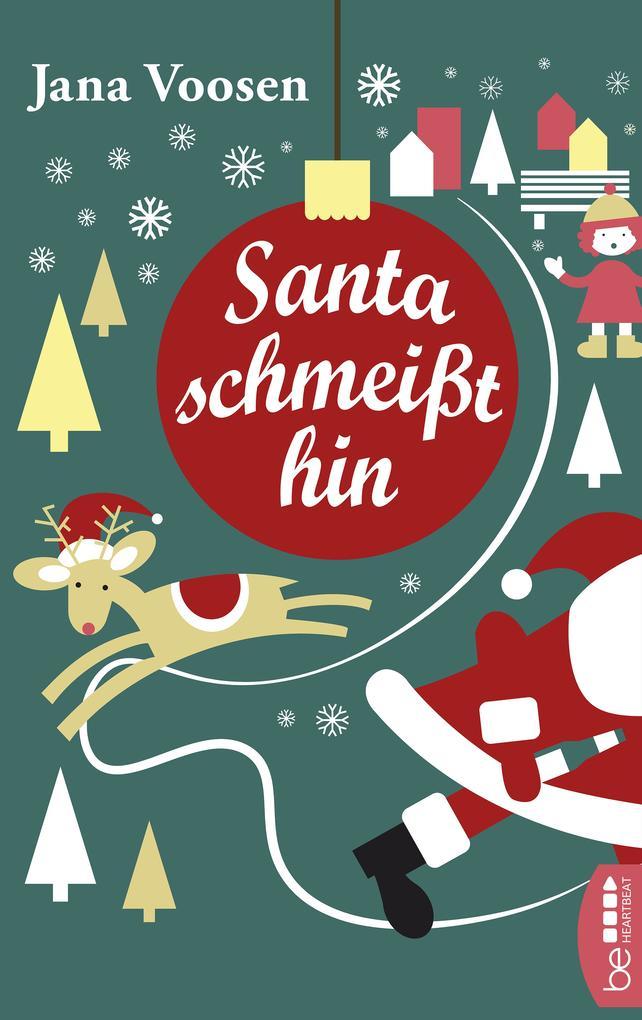 Santa schmeißt hin als eBook