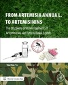 From Artemisia annua L. to Artemisinins