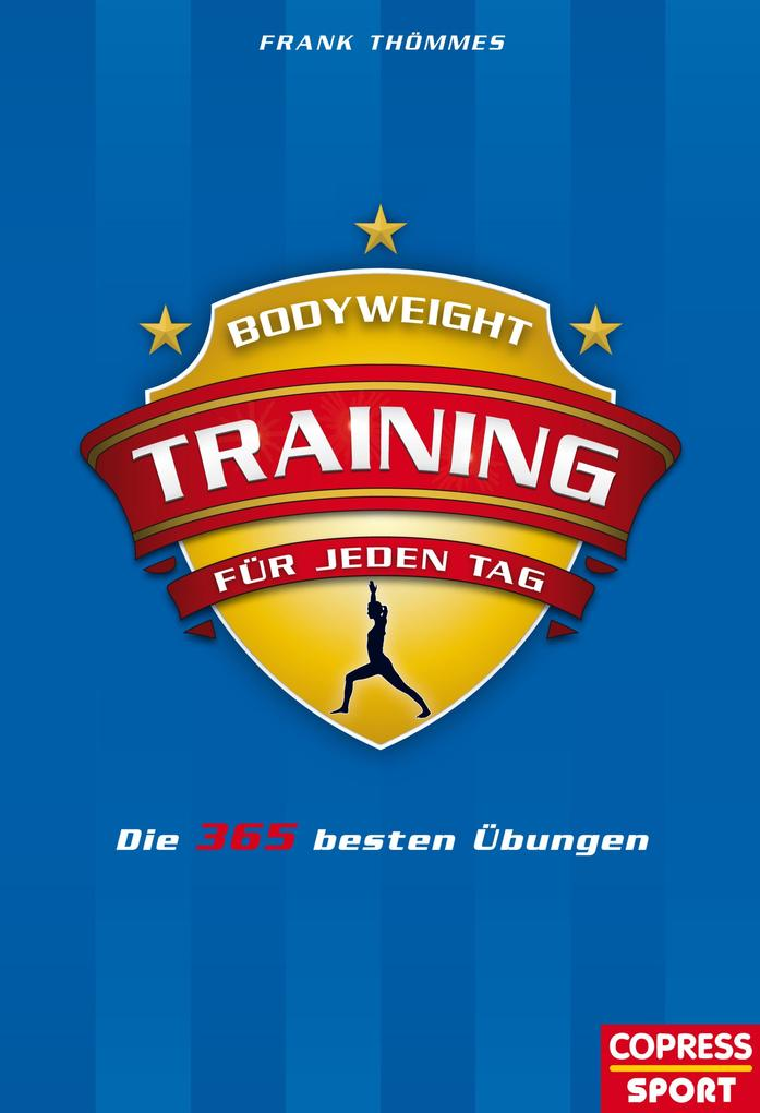 Bodyweight-Training für jeden Tag als eBook