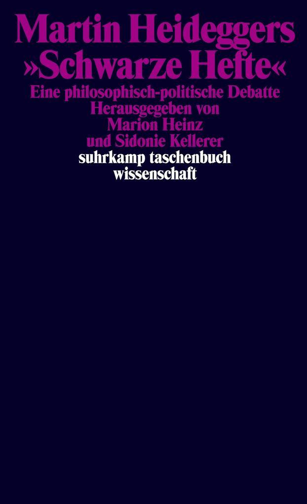 Martin Heideggers »Schwarze Hefte« als eBook
