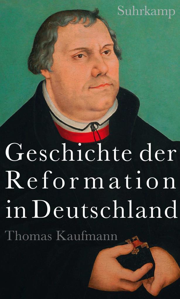 Geschichte der Reformation in Deutschland als eBook