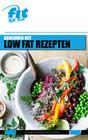 Abnehmen mit Low Fat Rezepten