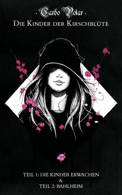 Die Kinder der Kirschblüte - Teil 1 & 2 als Buch
