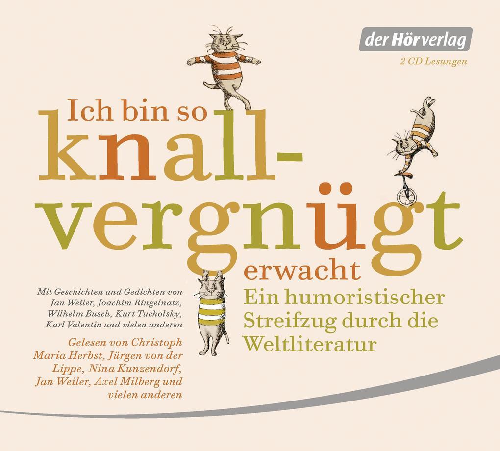 Ich Bin So Knallvergnügt Erwacht 2 Cds Hörbuch Joachim