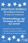 Somali Grundwortschatz. Deutsch-Somali praktisches Basiswörterschatz