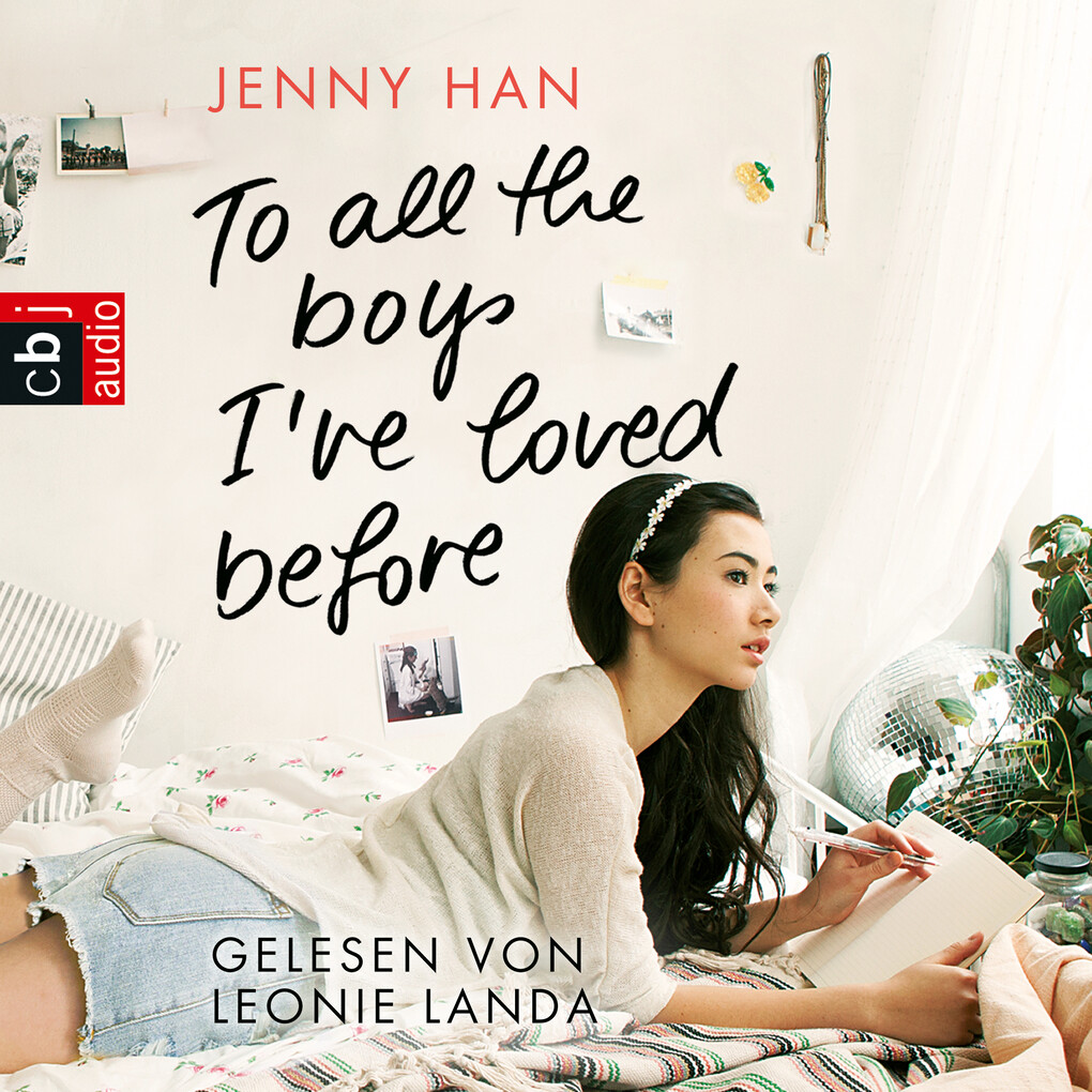 To all the boys I've loved before als Hörbuch Download
