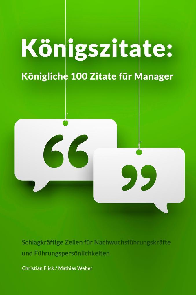 Königszitate: Königliche 100 Zitate für Manager als eBook
