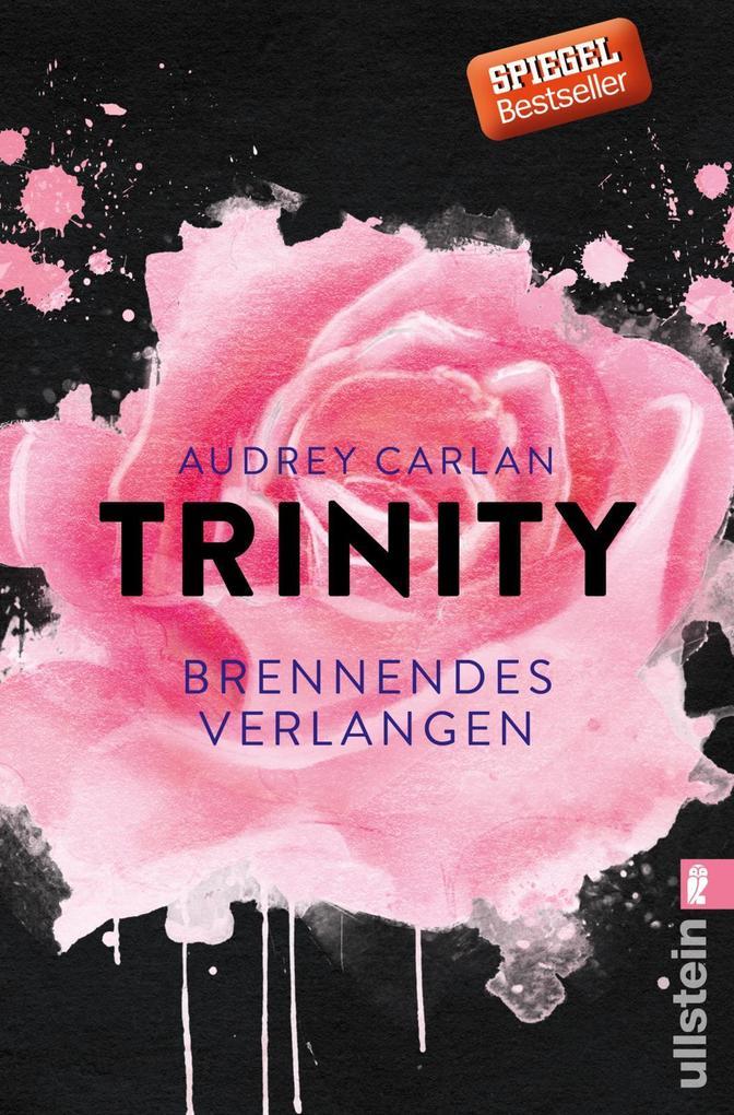 Trinity 05 - Brennendes Verlangen als Taschenbuch