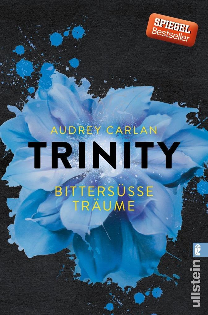 Trinity 04 - Bittersüße Träume als Taschenbuch
