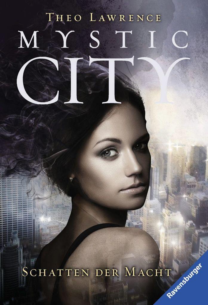 Mystic City 3: Schatten der Macht als Taschenbuch von Theo Lawrence