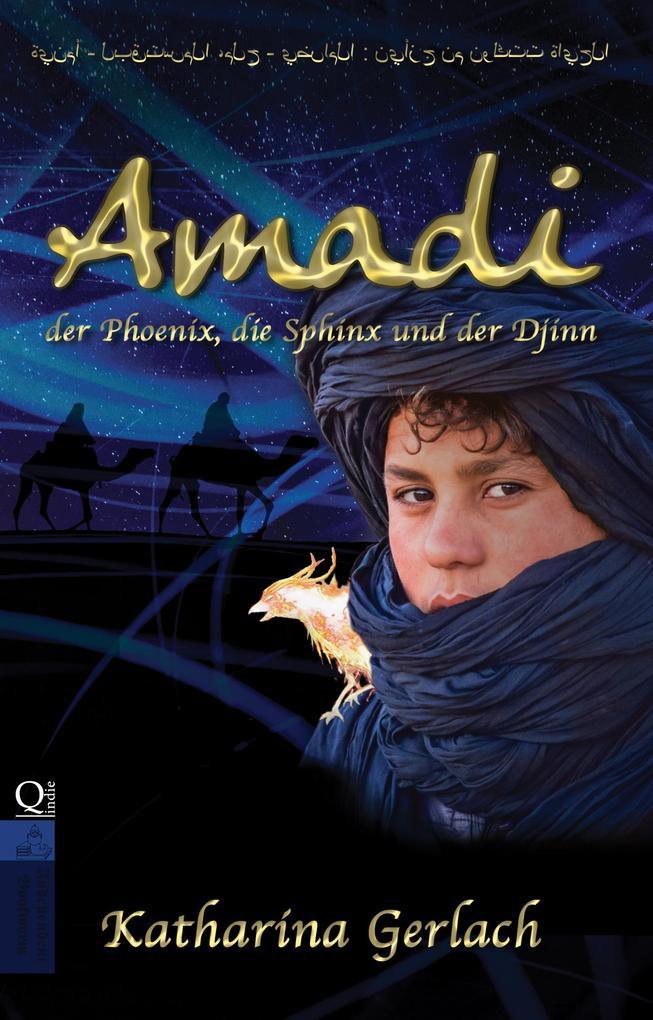 Amadi, der Phoenix, die Sphinx und der Djinn als eBook