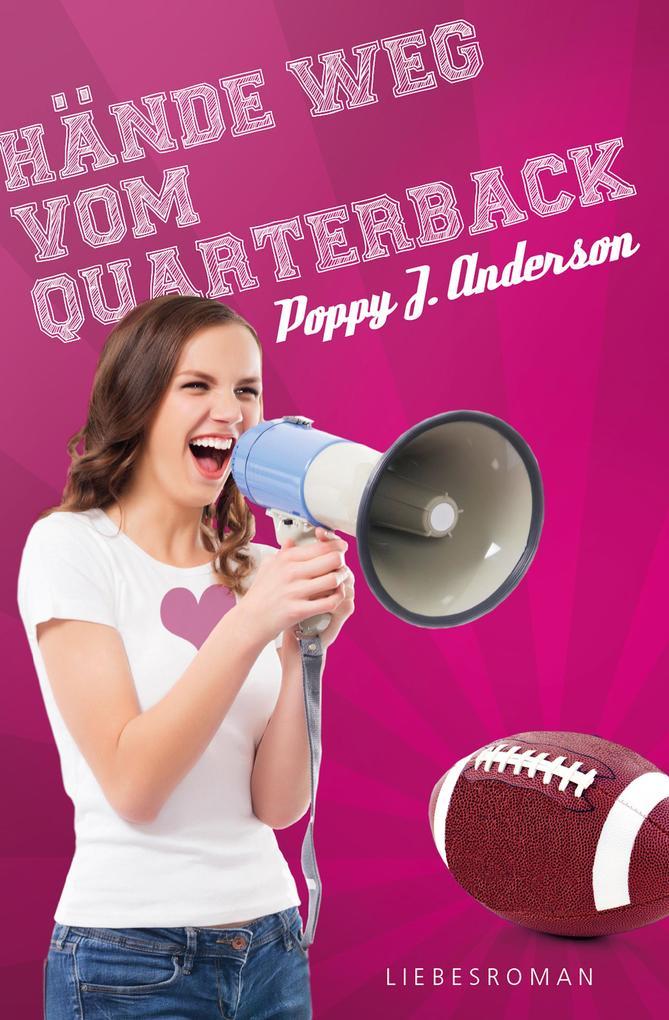 Hände weg vom Quarterback als eBook von Poppy J. Anderson