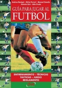 Guía para jugar a fútbol als eBook von Andrea Benigni, Mirko Ferrari, Manuel Gandin, Antonio Kuk - Parkstone International