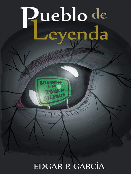 Pueblo de leyenda als eBook von Edgar P. García - megustaescribir