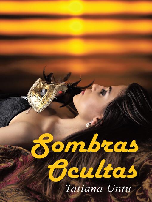 Sombras Ocultas als eBook von Tatiana Untu - megustaescribir