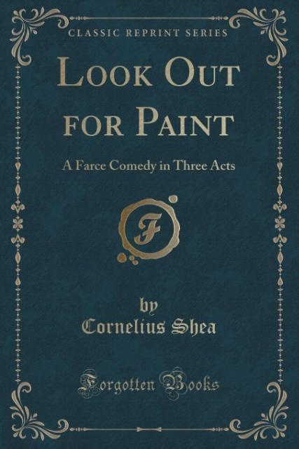 Look Out for Paint als Taschenbuch von Cornelius Shea