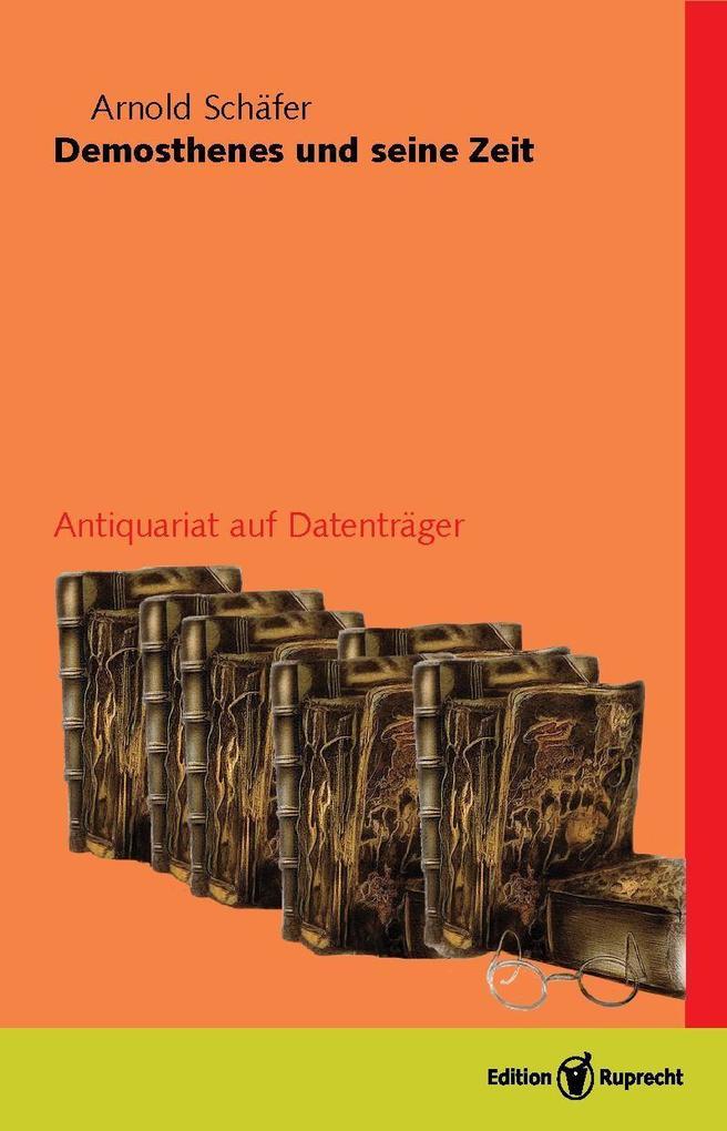 Demosthenes und seine Zeit (3 Bde) als eBook
