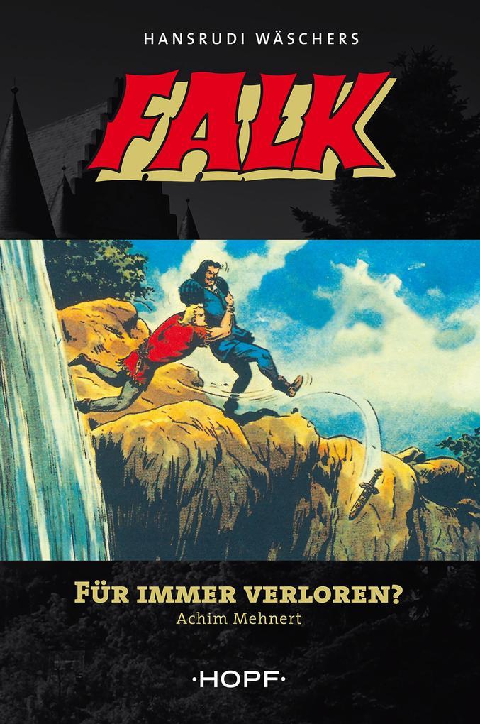 Falk 4: Für immer verloren? als eBook