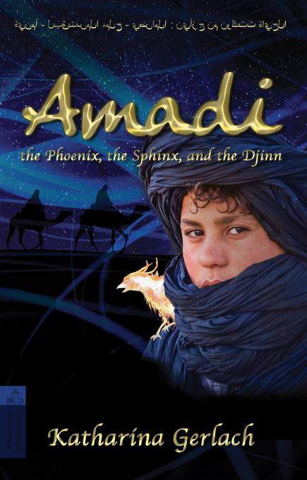 Amadi, the Phoenix, the Sphinx, and the Djinn als eBook
