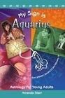 My Sign Is Aquarius