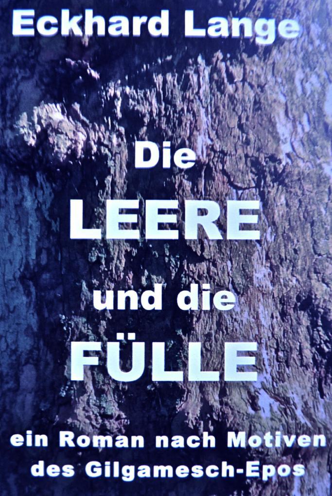 Die LEERE und die FÜLLE als eBook von Eckhard Lange