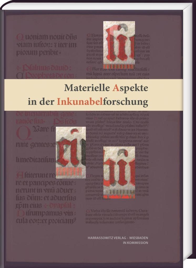 Materielle Aspekte in der Inkunabelforschung als Buch