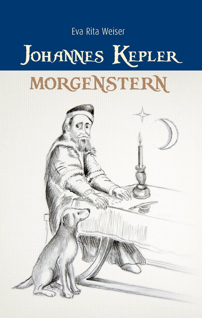 Johannes Kepler: Morgenstern als Buch