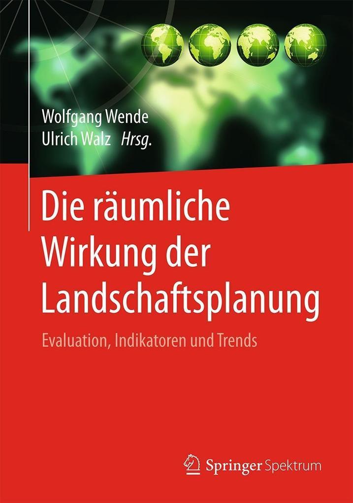 Die räumliche Wirkung der Landschaftsplanung als eBook