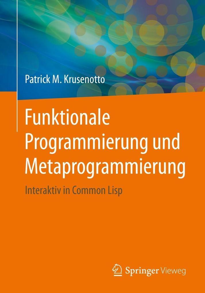 Funktionale Programmierung und Metaprogrammierung als eBook