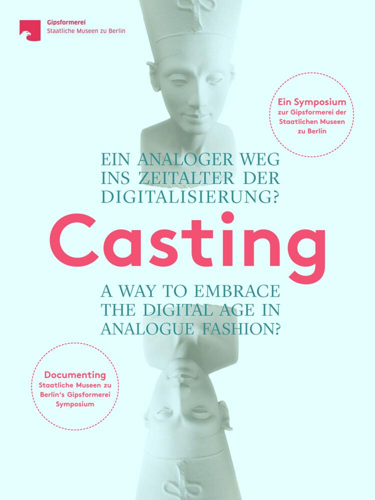 Casting. Ein analoger Weg ins Zeitalter der Digitalisierung? als Buch
