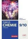 Fokus Chemie 9./10. Schuljahr - Berlin/Brandenburg - Gymnasium - Schülerbuch