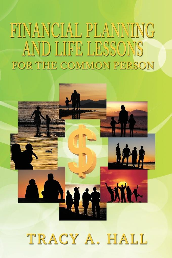 Financial Planning and Life Lessons For the Com...