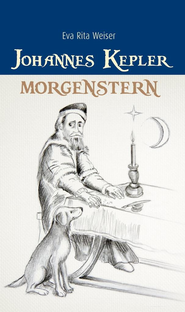 Johannes Kepler: Morgenstern als eBook