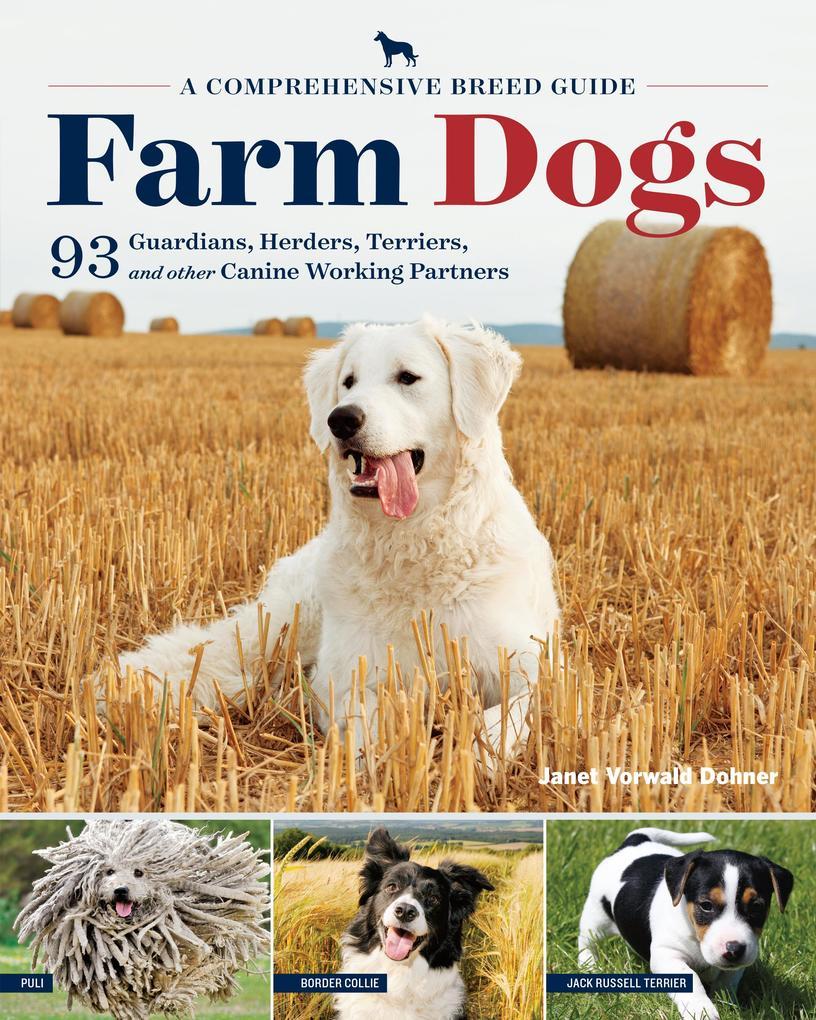 Farm Dogs als eBook von Janet Vorwald Dohner