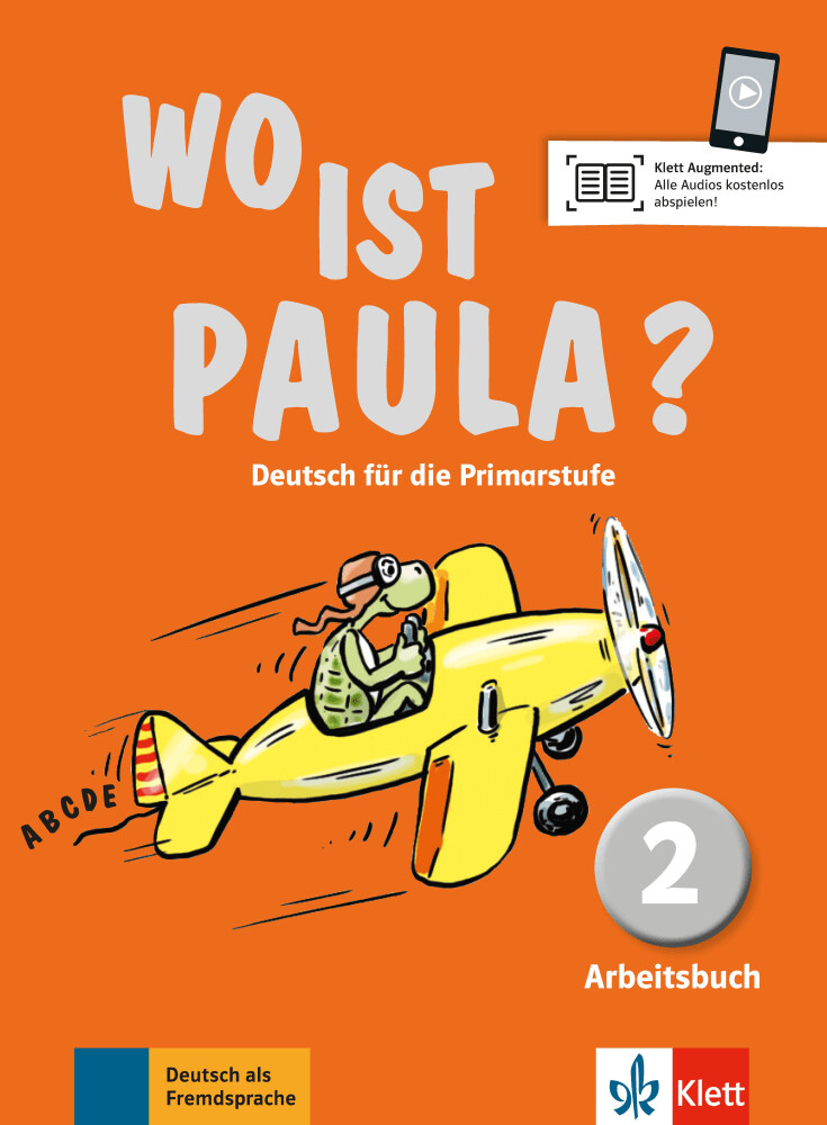 Wo ist Paula? Arbeitsbuch 2 mit CD-ROM (MP3- Audios) als Buch (kartoniert)