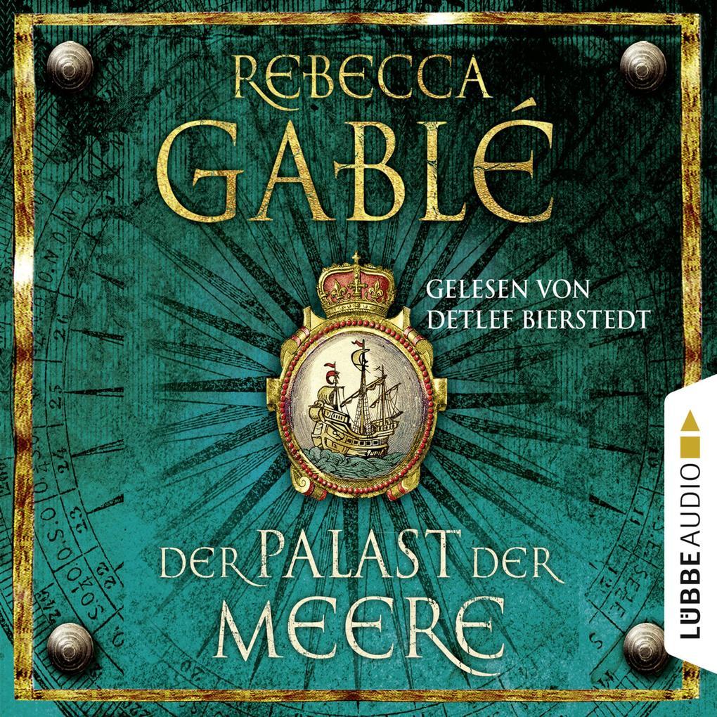 Der Palast der Meere - Waringham Saga 5 (Ungekürzt) als Hörbuch Download
