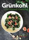 Grünkohl - Der Vitalstoff-Champion