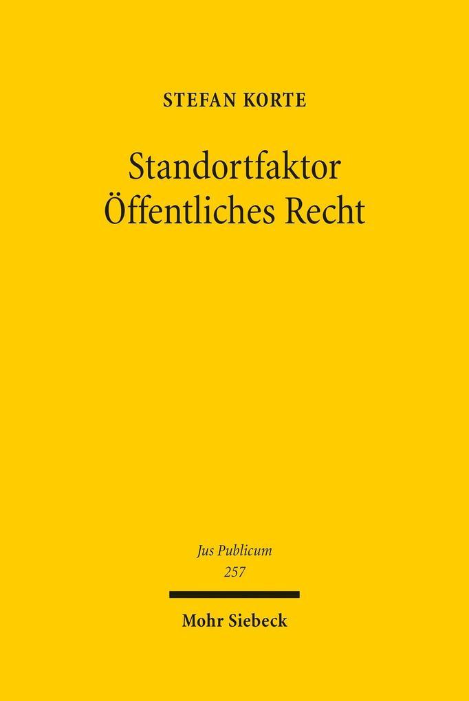 Standortfaktor Öffentliches Recht als eBook pdf