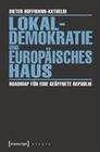 Lokaldemokratie und Europäisches Haus