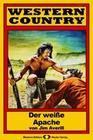 WESTERN COUNTRY 182: Der weiße Apache