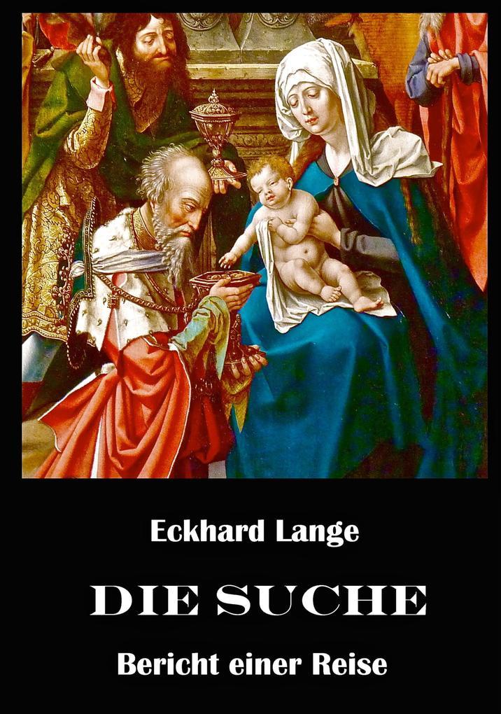 Die Suche als eBook von Eckhard Lange