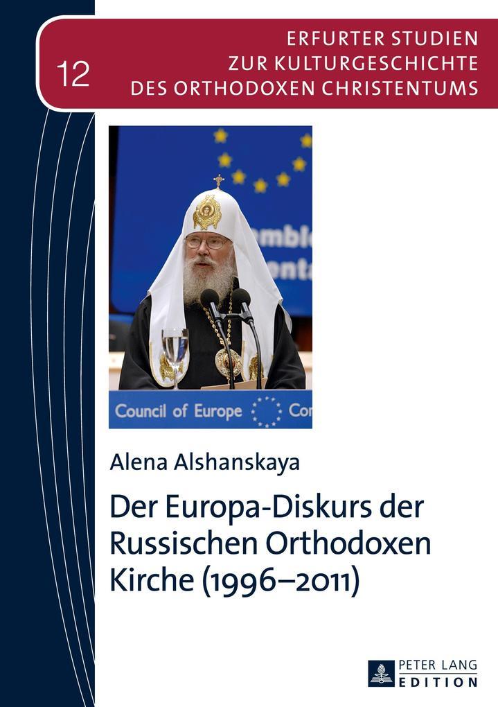 Der Europa-Diskurs der Russischen Orthodoxen Kirche (1996-2011) als Buch