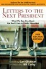 Letters to the Next President: What We Can Do about the Real Crisis in Public Education