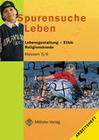 Spurensuche Leben. Arbeitsheft. Klassen 5/6. Brandenburg