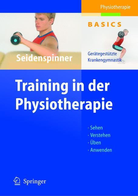 Training in der Physiotherapie als Buch (gebunden)