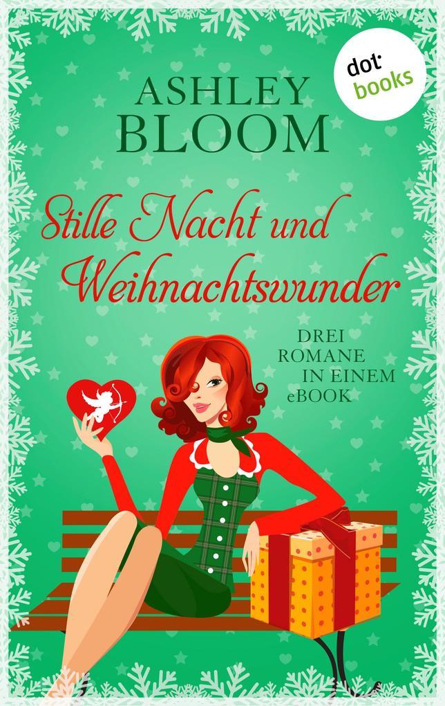 Stille Nacht und Weihnachtswunder als eBook